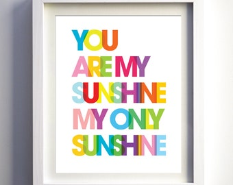 You Are My Sunshine Print Bright Rainbow Nursery Decor Kids Room Wall Art Boys Girl Nursery Prints Modern Kids Room Lyrics Christmas Gift