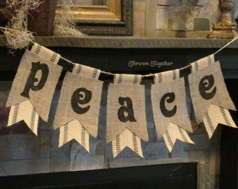 Christmas Banner- PEACE-  Burlap &  Webbing Pennants- Holiday, Christmas, Photo Prop, Primitive Christmas Banner, Primitive Decor