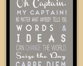 Oh Captain My Captain Carpe Diem Robin Williams modern print poster
