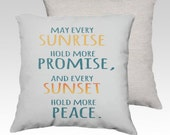 """18"""" X18""""  Distressed Stamped """"Sunrise and Sunset"""" Pillow Zippered Cover / Case quote (Stamped Black OR Seaside Blue)SUPER Luxurious Soft!"""
