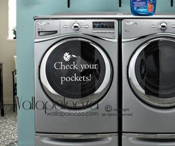 Laundry Decal - Check your pockets - Washer Appliance Decal