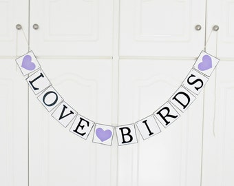 FREE SHIPPING, Love Birds banner, Bridal shower banner, Wedding banner, Engagement party decoration, Bachelorette party decorations, Purple
