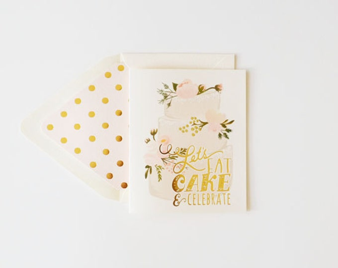 Let's Eat Cake & Celebrate {Invitation w/Gold Foiling and Gold Foil liner}