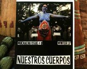 "Muchacha ""Nuestros Cuerpos/Our Bodies"""