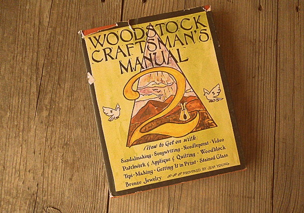 Woodstock Craftsmans Manual 2 Vintage 1973 Stained Glass Tipi Sandals Retro 70s
