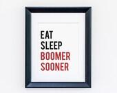 OU Printable Wall Art (8x10) - Eat Sleep Boomer Sooner - University of Oklahoma Art Print - Digital Printable - Instant Download