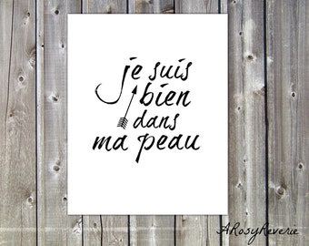 "French Quote - ""Je suis bien dans ma peau"" Digital print - INSTANT download"