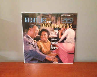 "Eddie and Betty ""Nightlife for Day Dreamers"" vinyl record."