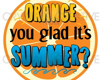 Orange You Glad It's Summer Goodie Bag Tag