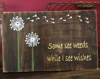 Dandelion wishes vintage wood sign