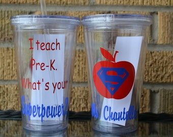 Teacher  gift,  i Teach Pre-K. What's Your Superpower? - Personalized Teacher Gift - Tumbler