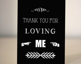 Anniversary Card  - Thank you for loving me - card for husband