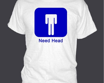 FRAT PARTY NEED Head t-shirt tee shirt short or long sleeve your choice! all sizes many colors