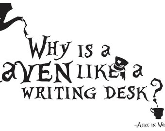 Raven Like A Writing Desk Quote Within A Quote