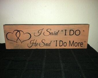 """Wedding sign """" I Do"""""""