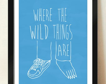 Digital Download Where the Wild Things Are Monster Max Feet Nursery Art print Print kids, I'll Eat You Up I Love You So - 8x10 or 11x14