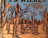 JD Wilkes Kitchen Tapes Vinyl EP