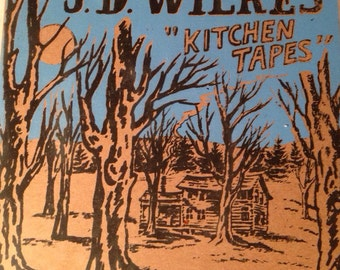 JD Wilkes Kitchen Tapes Vinyl EP