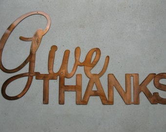 "Huge metal wall words""Give Thanks"""
