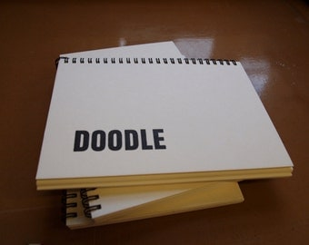 Sketchbook notepad journal visual diary A5 letterpress spiral bound - 4 designs: Make More Art, Doodle, Big Ideas, Landscape Portrait