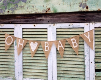 Oh Baby Burlap Banner Bunting, Photo Prop, Baby Shower Decoration, Baby Girl