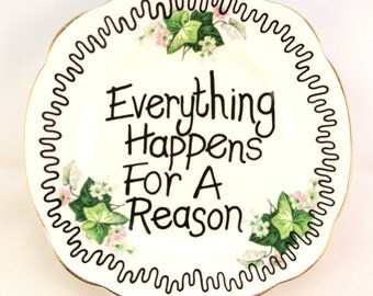 Everything Happens for a Reason Inspirational Ornamental Side Plate Vintage Decorative Pink Ivy Floral Dish Wall Mounted Flowery Saucer