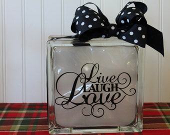 Live, Love, Laugh Glass Block