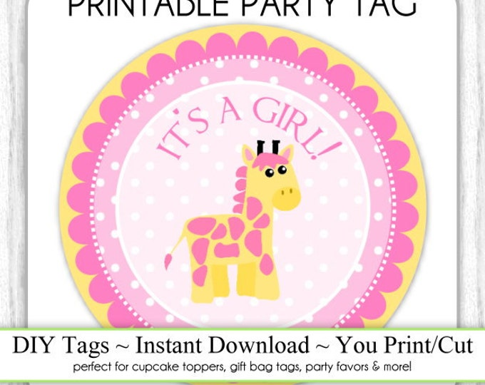 Instant Download - Baby Girl Giraffe Topper, Baby Shower Printable Party Tag, Jungle Animal Cupcake Topper, DIY, You Print, You Cut