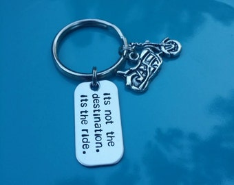 its not the destination. its the ride. : motorcycle keychain