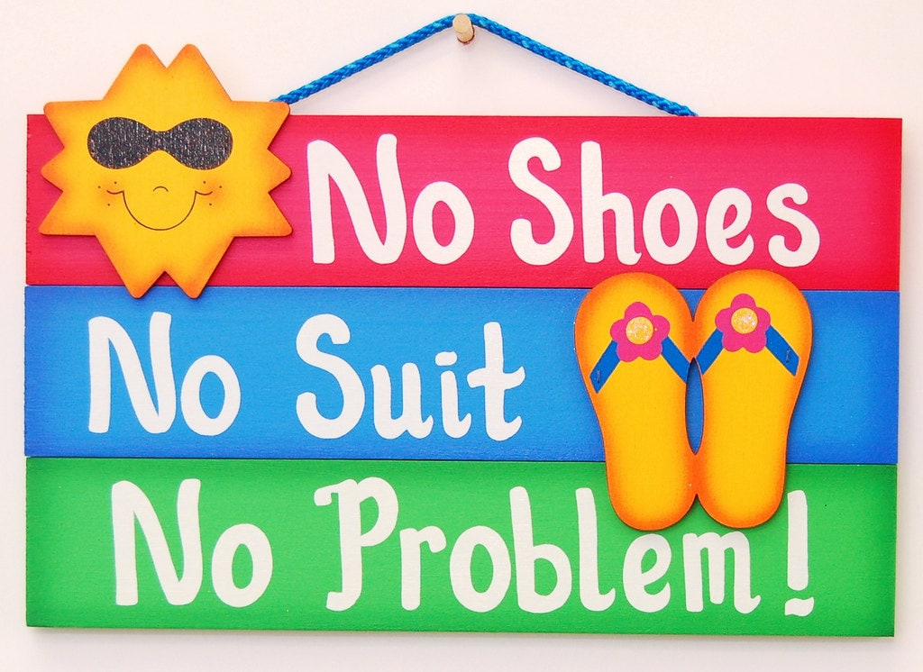 Funny Outdoor Pool Sign No Shoes No Suit No Problem By Ucsign