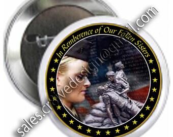 Fallen Sisters Tribute  2.25 inch  button