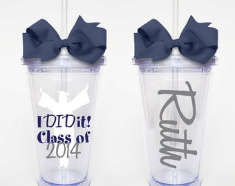 I DID It! Graduation Acrylic Tumbler Personalized Cup