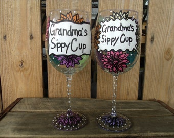 "Hand painted wine glasses ""Grandma's sippy Cup"""