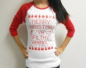 Merry Christmas Ya Filthy Animal Baseball Tee. Merry-Christmas-Ya-Filthy-Animal Long Sleeve Shirt. Merry-Christmas-Ya-Filthy-Animal Shirt.