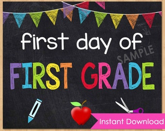 "First Day of First Grade Sign INSTANT DOWNLOAD - First Day of School Chalkboard Printable 8x10"" Photo Prop - First Day of School Sign"