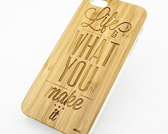 Bamboo Wood Case Cover for Apple iPhone 5/5S Life is What You Make it