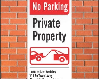 No Parking Private Property Sign - Tow Away Zone - 12 x 24 Aluminum Sign