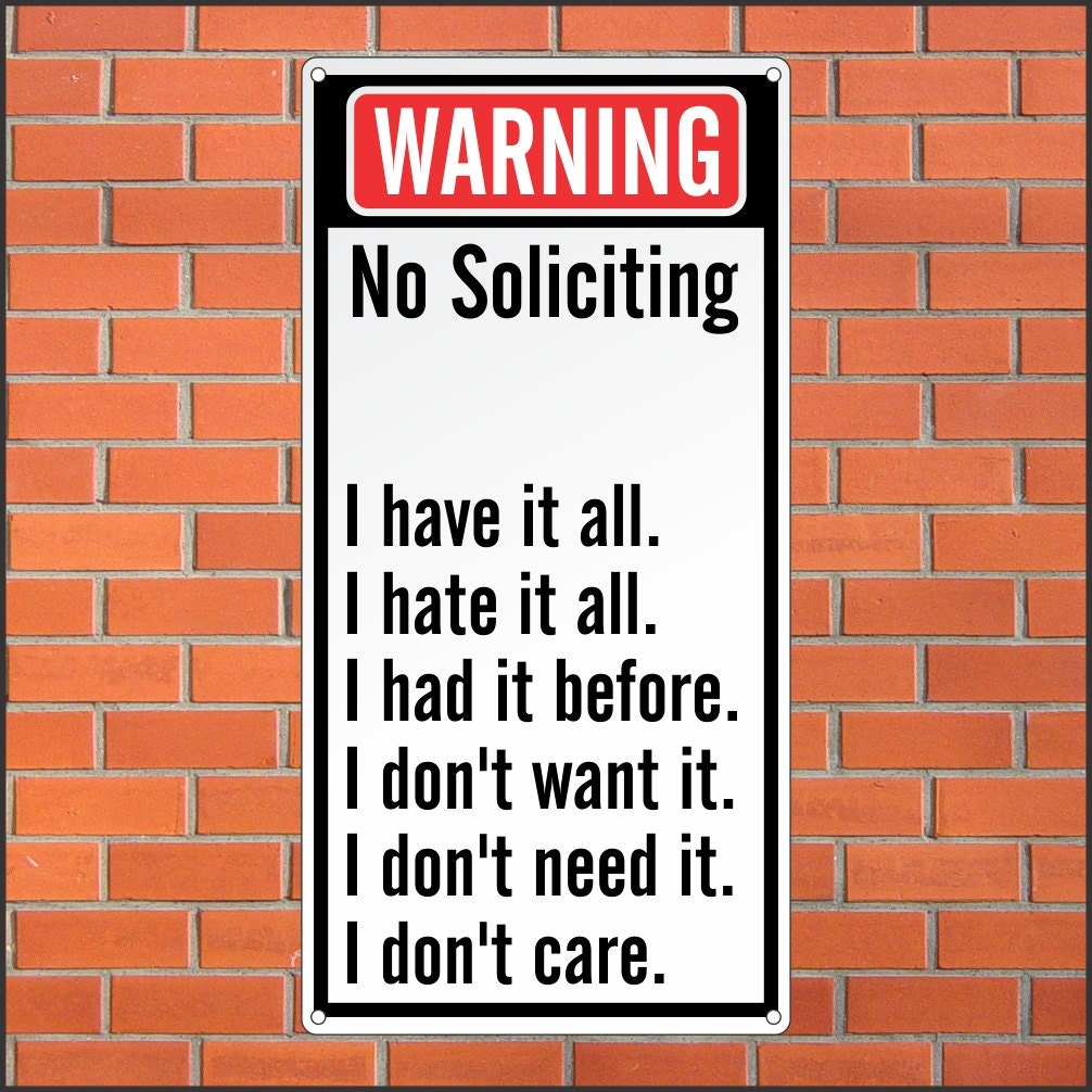 Warning no soliciting sign funny sign 12 x 24 aluminum - Funny soliciting signs ...