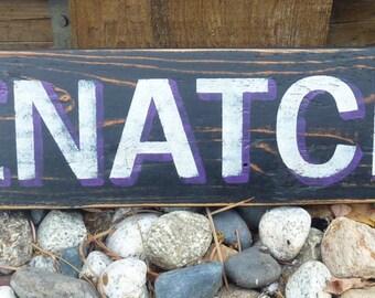 Rustic Wenatchee location sign.