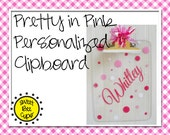 Personalized Acrylic Clipboard Pretty in Pink or Color of Your Choice,  Name Personalized Acrylic Clipboard with Polka Dots