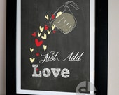 Just Add Love Poster Print - kitchen art - Printable Wall Art Decor - Instant Download