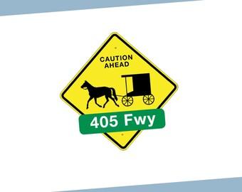 Caution Ahead 405 Freeway!