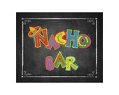 Fiesta Party NACHO BAR sign in chalkboard style - Birthday Fiesta Signage - PRINTABLE Diy poster