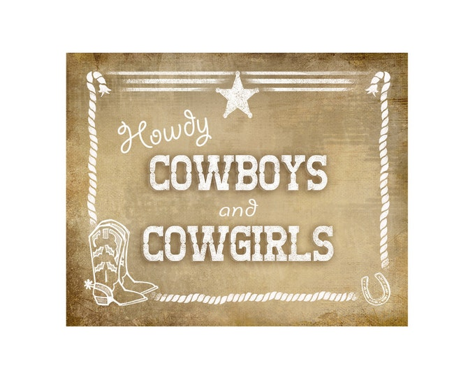 Welcome Cowboys and Cowgirls Western Theme sign - Vintage Style Sign - PRINTABLE file -  DIY chalkboard poster