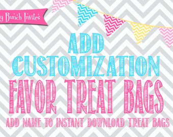 ADD Customization to Favor Treat Bags