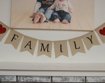 Family Burlap Banner - Family Bunting Banner burlap Home Decor Family Picture Photo Prop