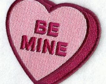 """Embroidered Patch - Valentine Conversation Heart """"Be Mine"""" - sew or glue on 3x3"""" or 4 x 4"""""""