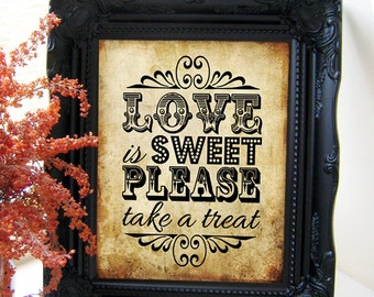 "Instant Download- Printable PDF JPEG DIY Vintage Wedding Sign: ""Love Is Sweet, Please Take A Treat!"" 8"" x 10"""