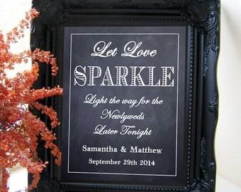 """Instant Download- Let Love Sparkle, Chalkboard Sparkler Send Off Wedding Sign, DIY Printable Jpeg PDF 8"""" x 10"""""""