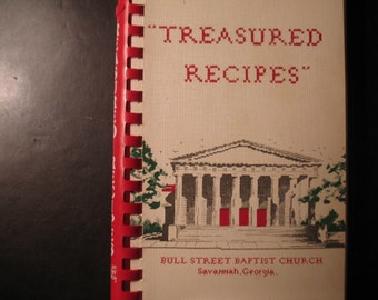 Bull Street Baptist Church, Atlanta - Treasured Recipes Cookbook